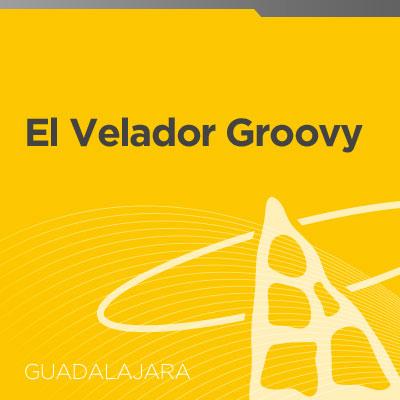 Velador Groovy (Parte 2)
